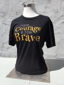 Have Courage, Stay Brave Shirt